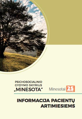 """""""Minesota"""": informacija pacientų artimiesiems"""