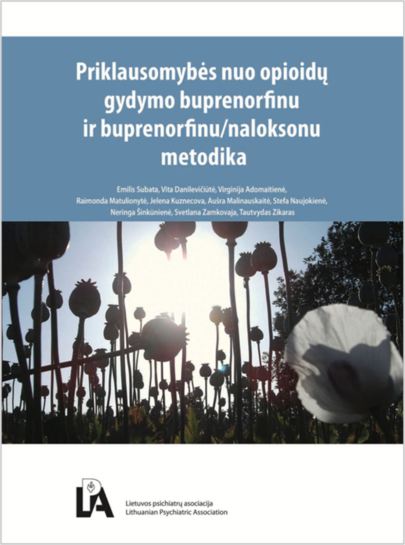 Priklausomybės nuo opioidų gydymo buprenorfinu ir buprenorfinu / naloksonu metodika