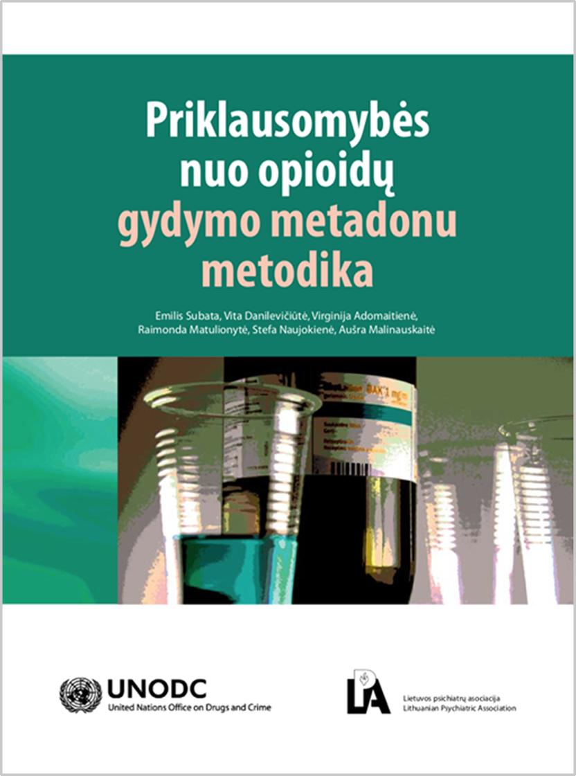 Priklausomybės nuo opioidų gydymo metadonu metodika